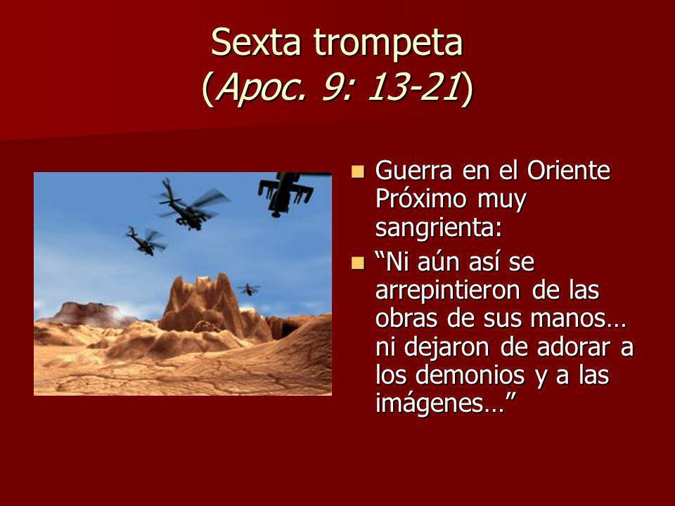 Sexta trompeta (Apoc. 9: 13-21)