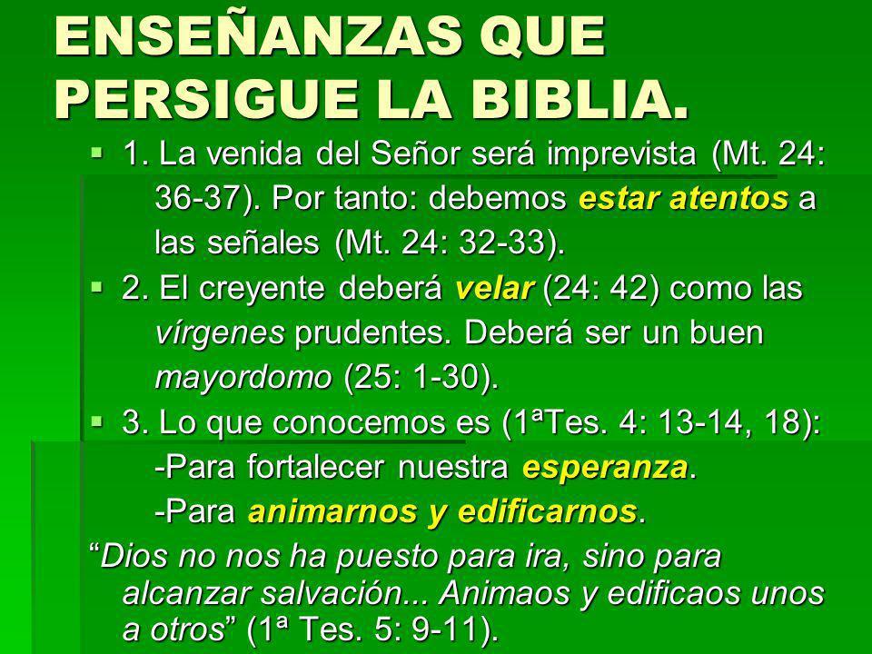 ENSEÑANZAS QUE PERSIGUE LA BIBLIA.