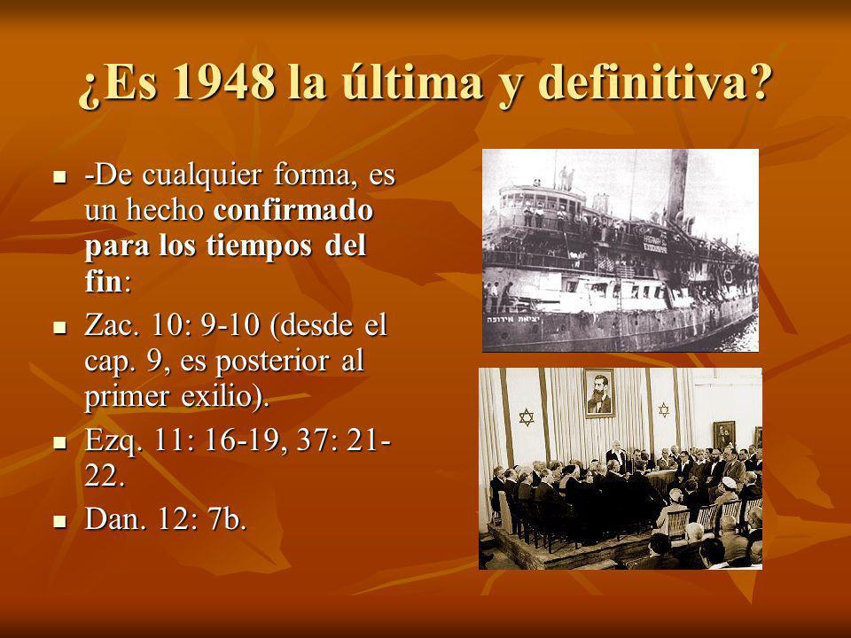 ¿Es 1948 la última y definitiva