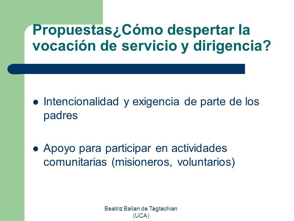 Propuestas¿Cómo despertar la vocación de servicio y dirigencia
