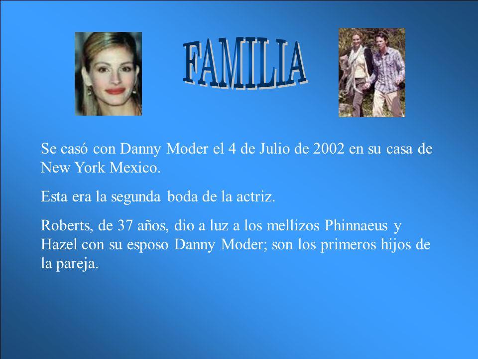 FAMILIA Se casó con Danny Moder el 4 de Julio de 2002 en su casa de New York Mexico. Esta era la segunda boda de la actriz.