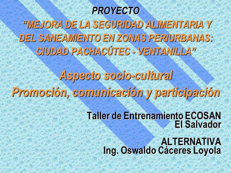 Aspecto socio-cultural Promoción, comunicación y participación
