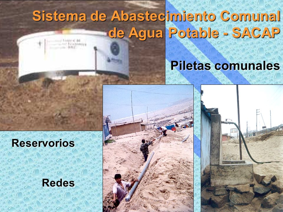 Sistema de Abastecimiento Comunal de Agua Potable - SACAP Piletas comunales