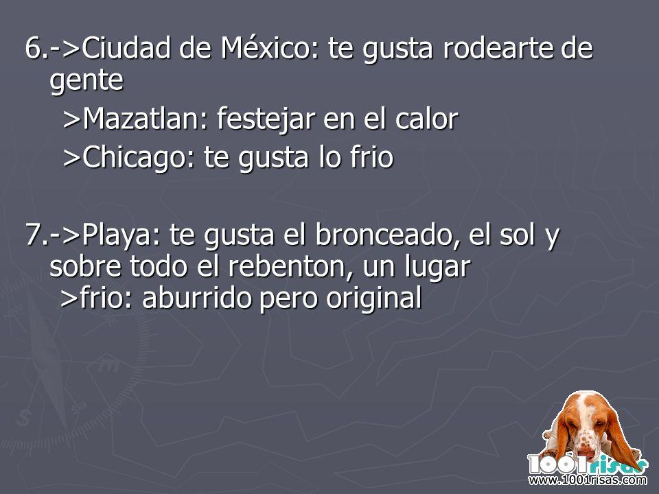 6.->Ciudad de México: te gusta rodearte de gente