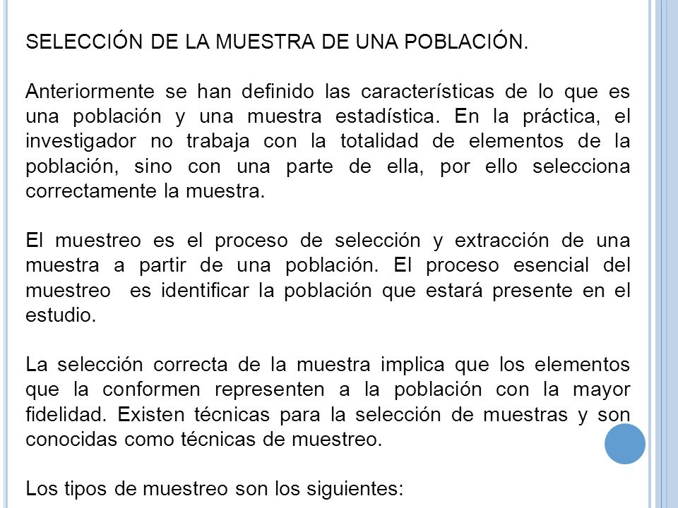 SELECCIÓN DE LA MUESTRA DE UNA POBLACIÓN.