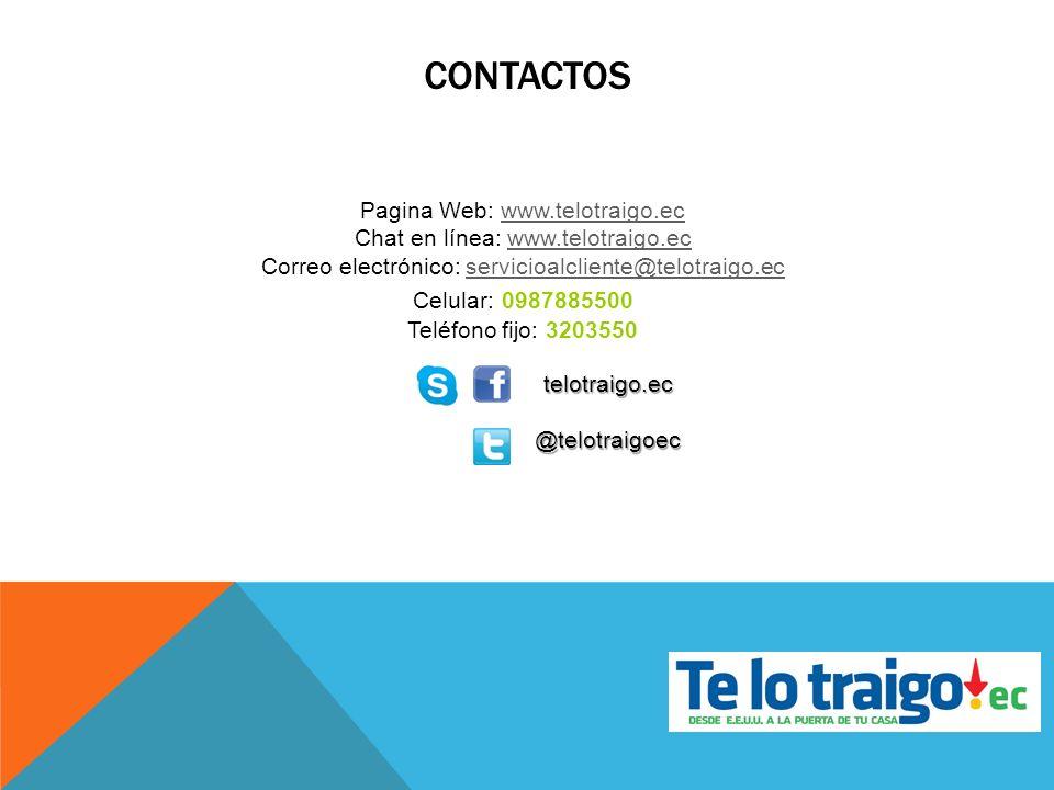 CONTACTOS Pagina Web: www.telotraigo.ec. Chat en línea: www.telotraigo.ec. Correo electrónico: servicioalcliente@telotraigo.ec.