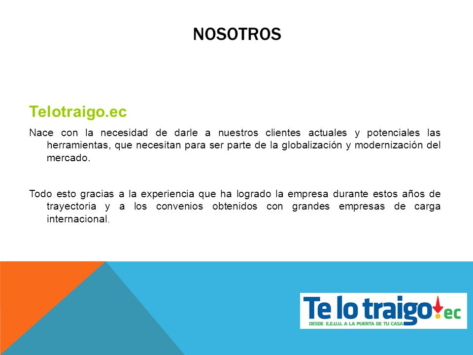 NOSOTROS Telotraigo.ec