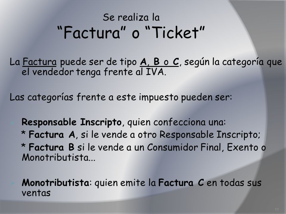 Se realiza la Factura o Ticket