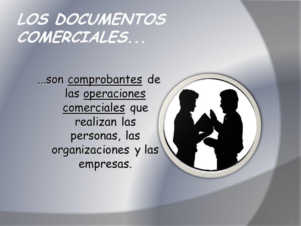 LOS DOCUMENTOS COMERCIALES...