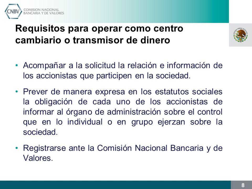 Requisitos para operar como centro cambiario o transmisor de dinero