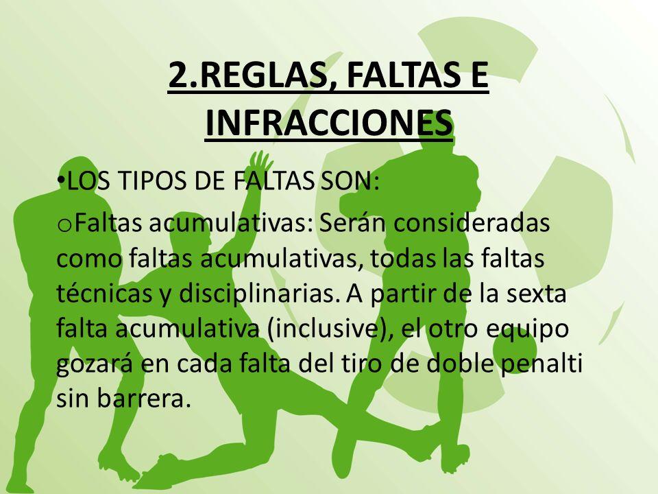 2.REGLAS, FALTAS E INFRACCIONES