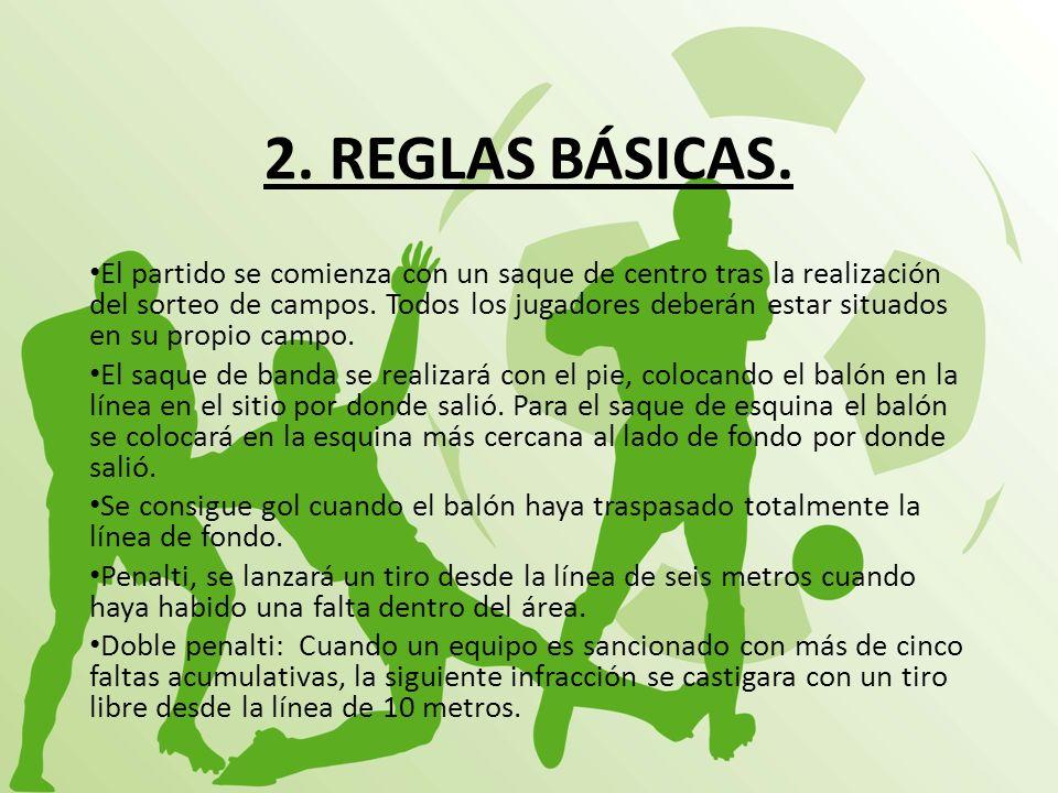2. REGLAS BÁSICAS.