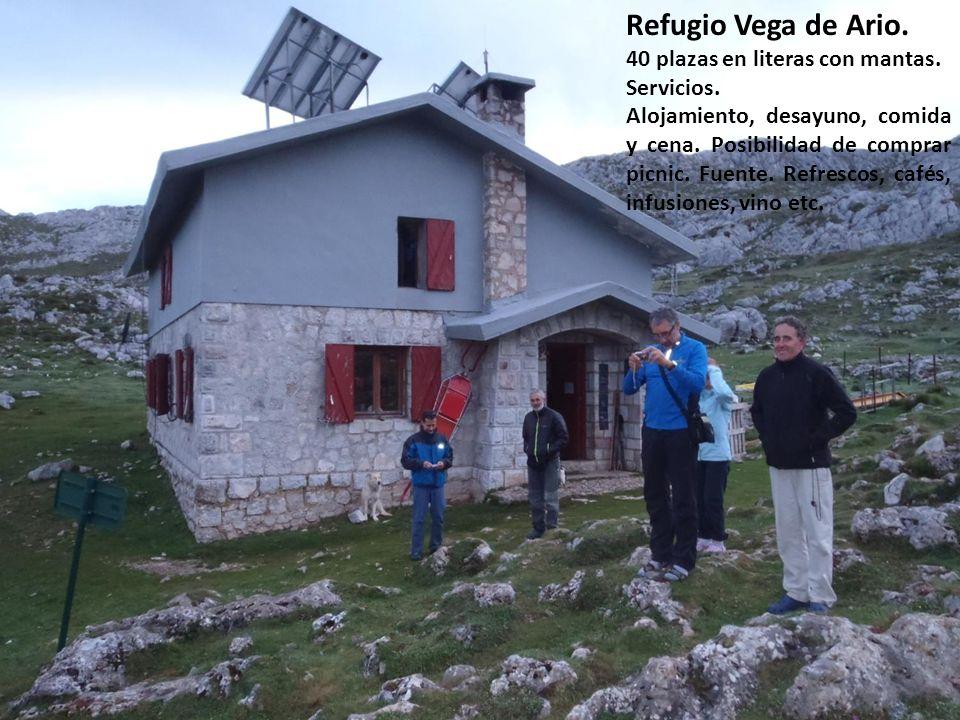 Refugio Vega de Ario. 40 plazas en literas con mantas. Servicios.