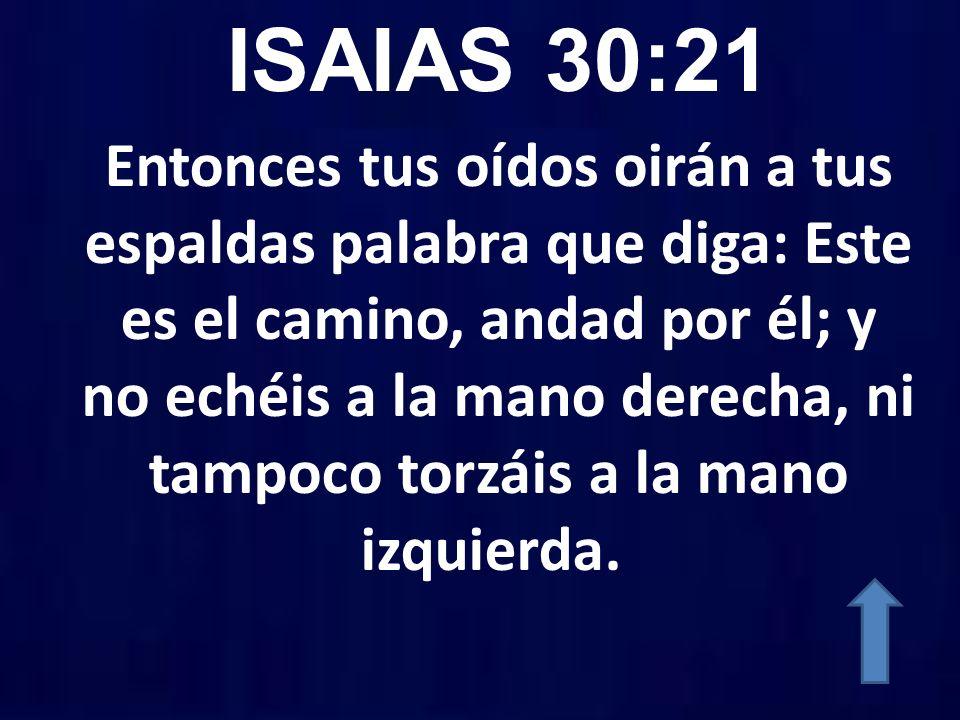 ISAIAS 30:21