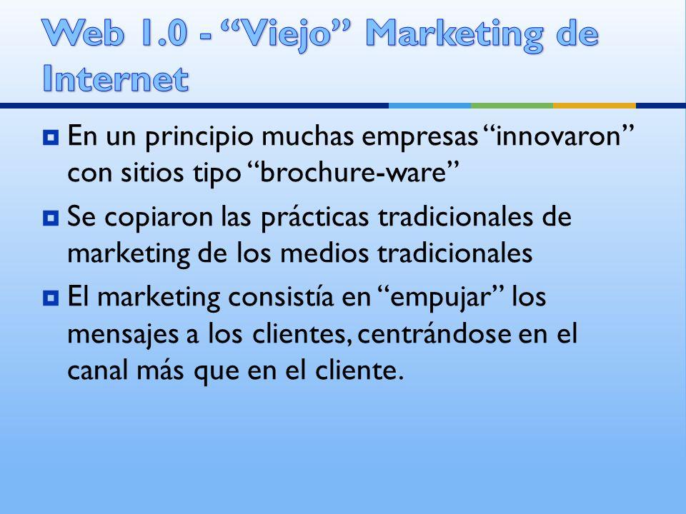 Web 1.0 - Viejo Marketing de Internet