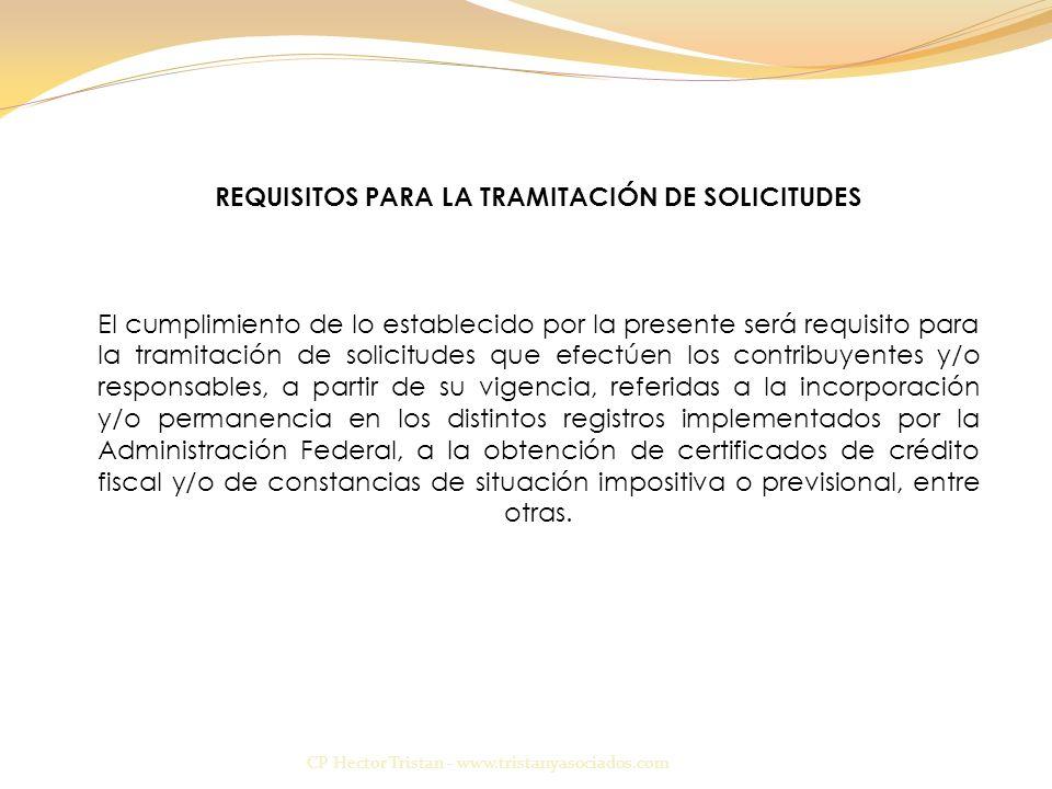 REQUISITOS PARA LA TRAMITACIÓN DE SOLICITUDES