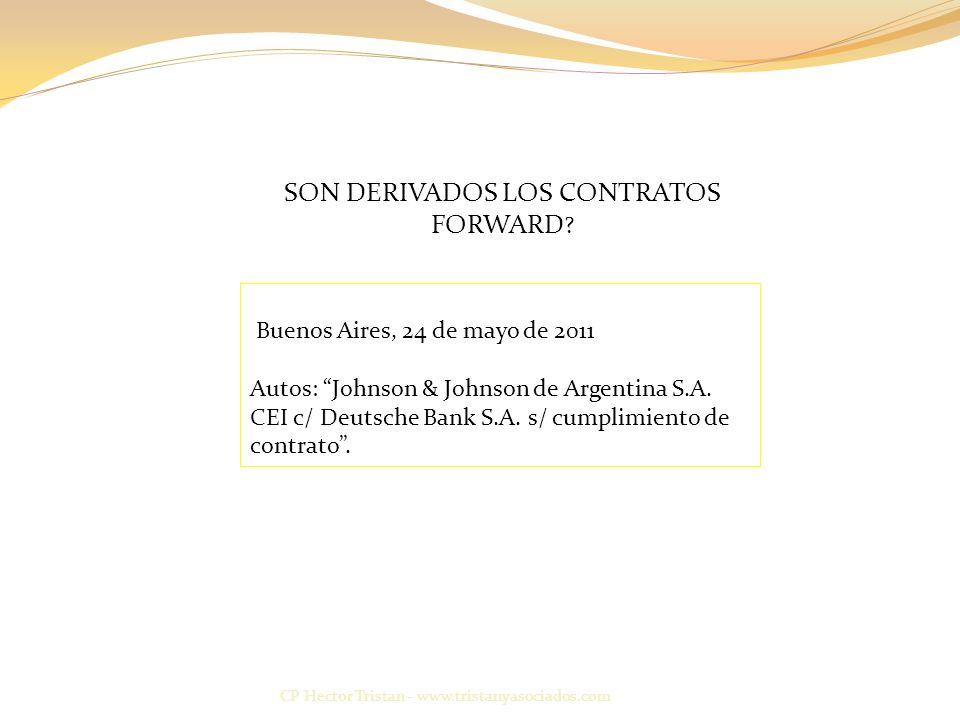 SON DERIVADOS LOS CONTRATOS FORWARD