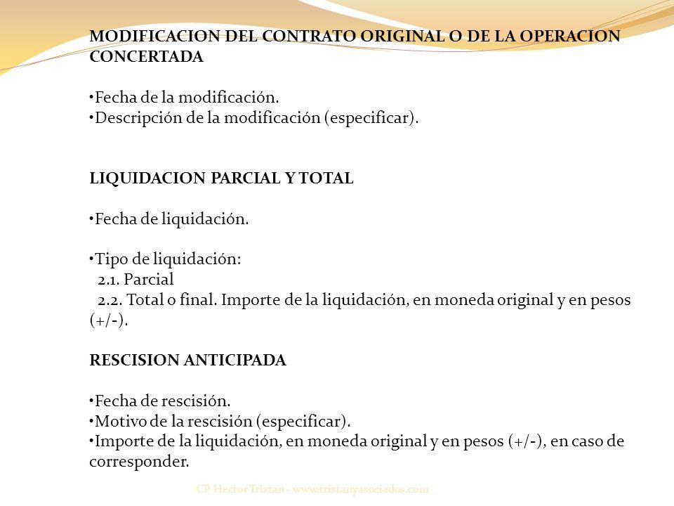 MODIFICACION DEL CONTRATO ORIGINAL O DE LA OPERACION CONCERTADA