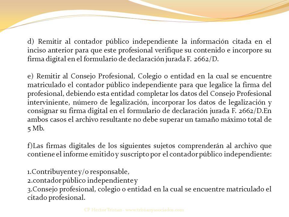 Contribuyente y/o responsable, contador público independiente y