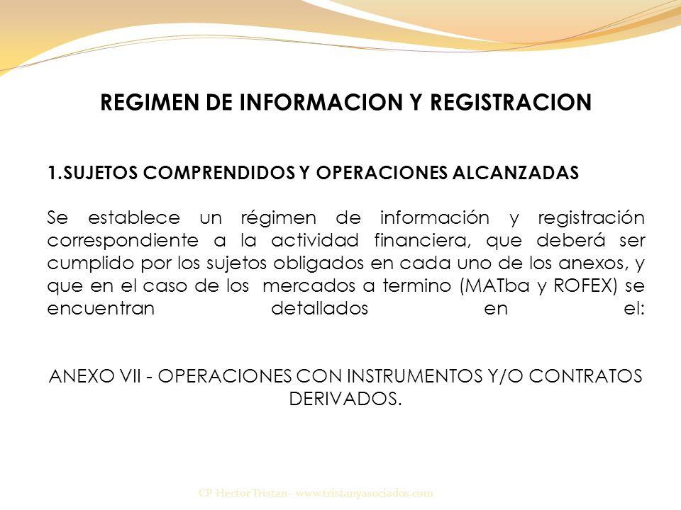 REGIMEN DE INFORMACION Y REGISTRACION