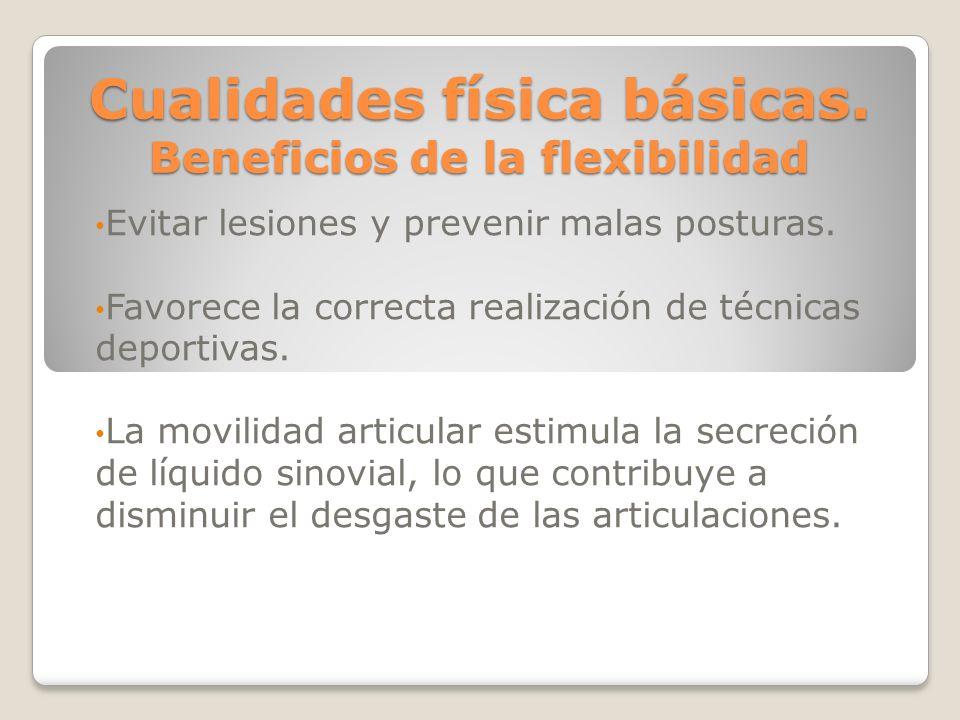 Cualidades física básicas. Beneficios de la flexibilidad