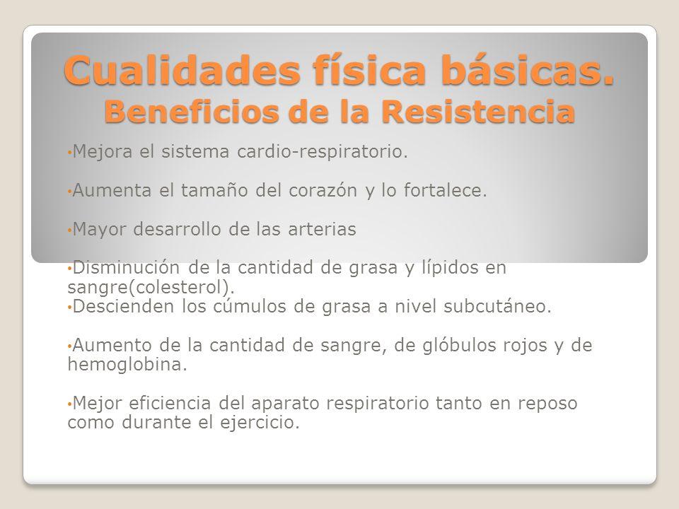 Cualidades física básicas. Beneficios de la Resistencia