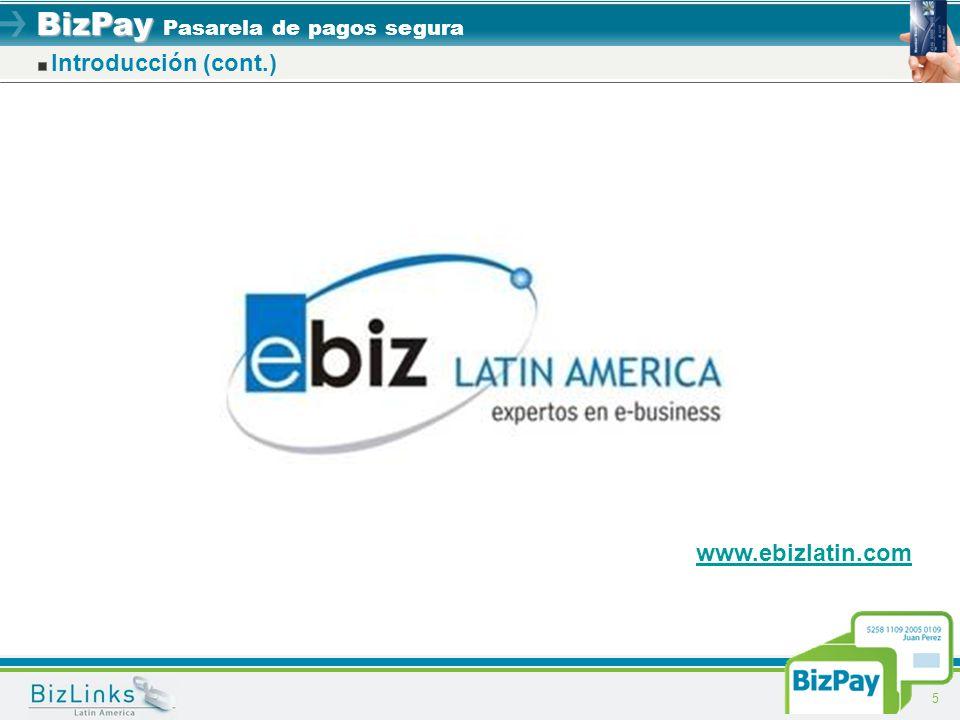 Introducción (cont.) www.ebizlatin.com