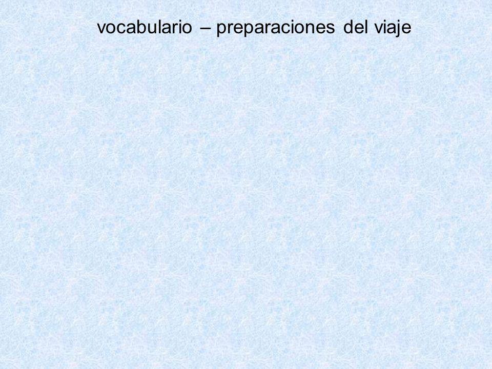 vocabulario – preparaciones del viaje