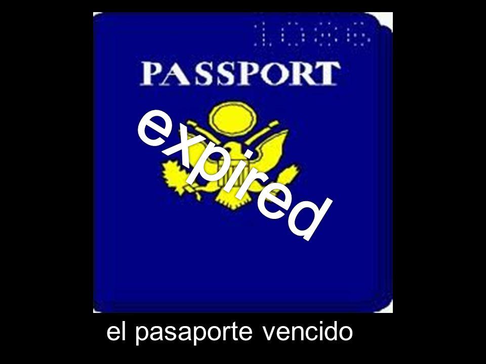 expired el pasaporte vencido