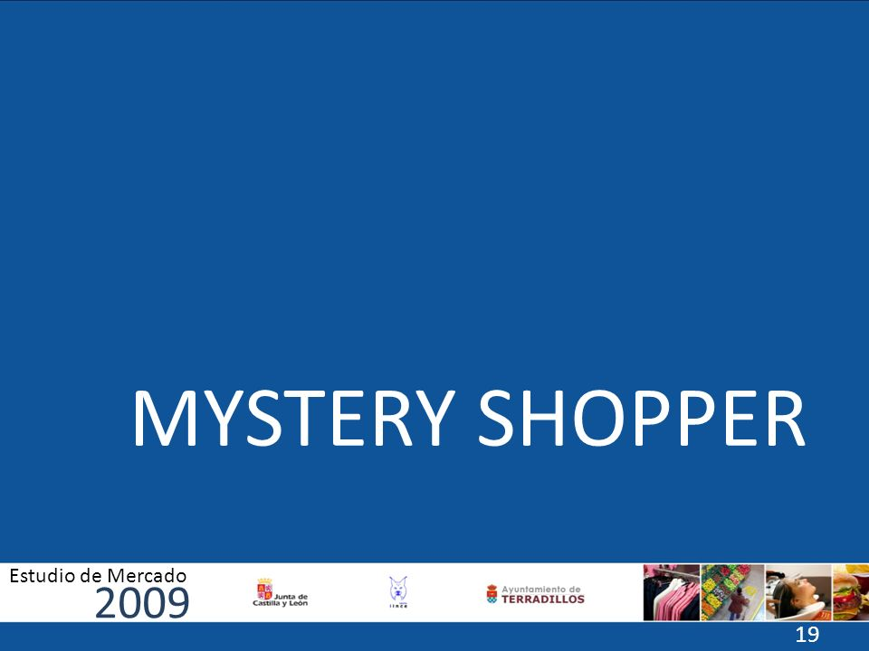 MYSTERY SHOPPER 2009 Estudio de Mercado