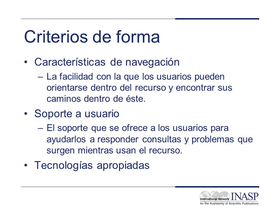 Criterios de forma Características de navegación Soporte a usuario