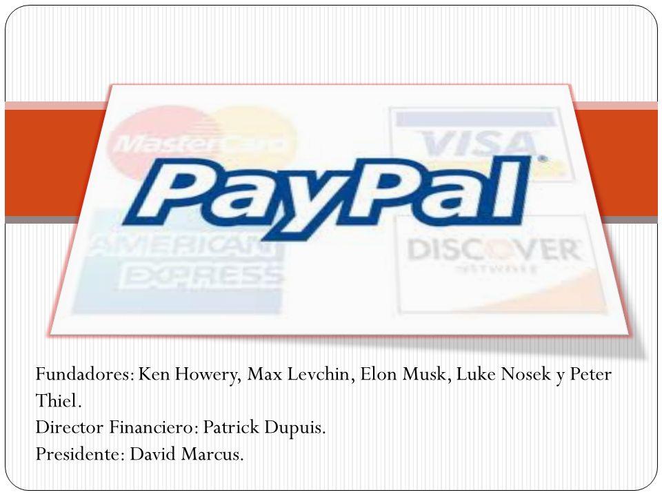 Fundadores: Ken Howery, Max Levchin, Elon Musk, Luke Nosek y Peter Thiel.