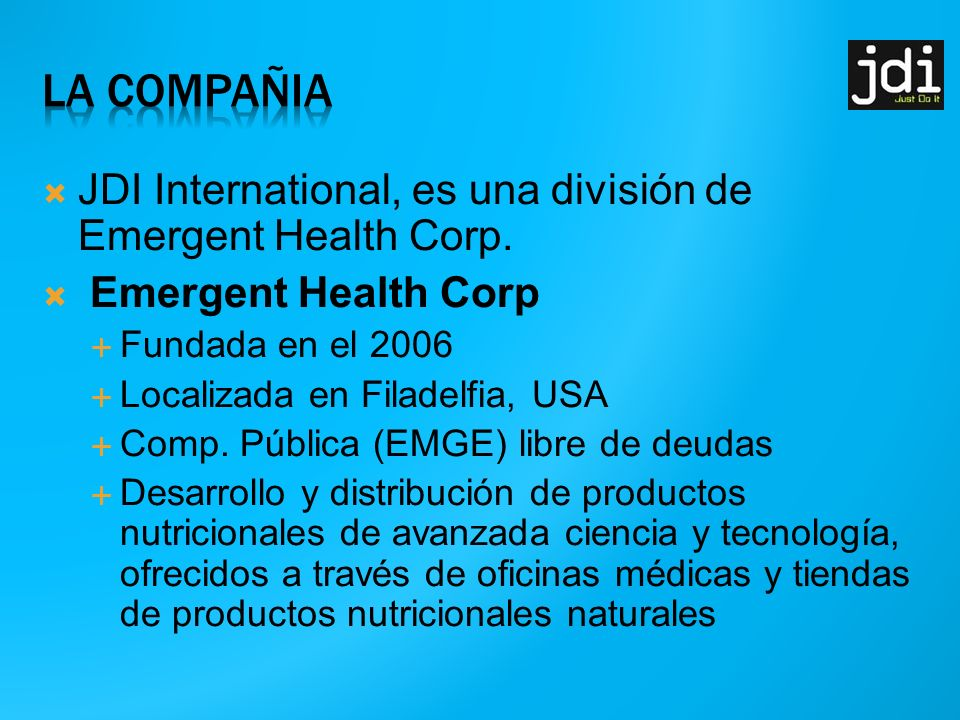 La compaÑia JDI International, es una división de Emergent Health Corp. Emergent Health Corp.