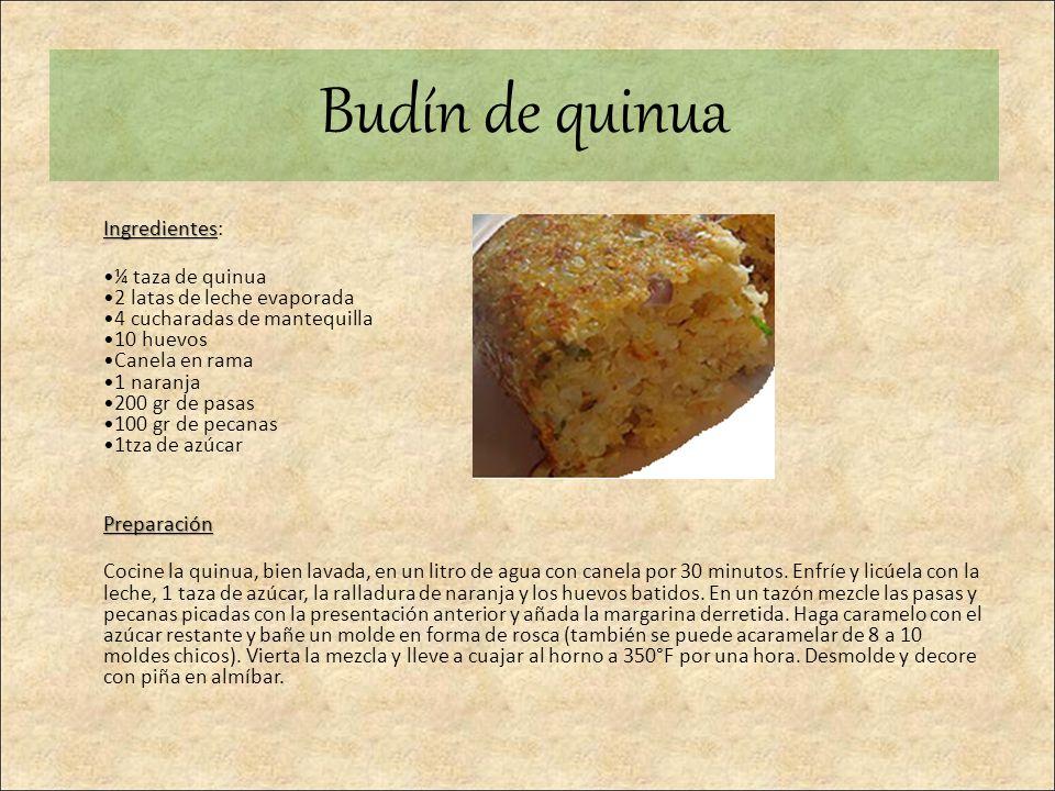 Budín de quinua Ingredientes: