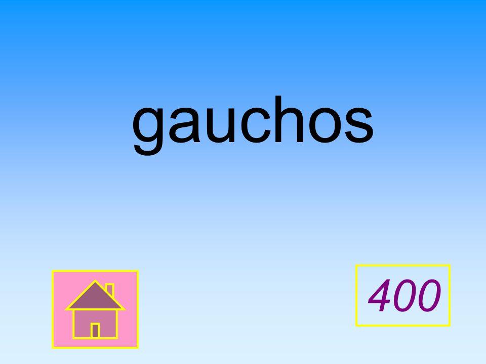 gauchos 400