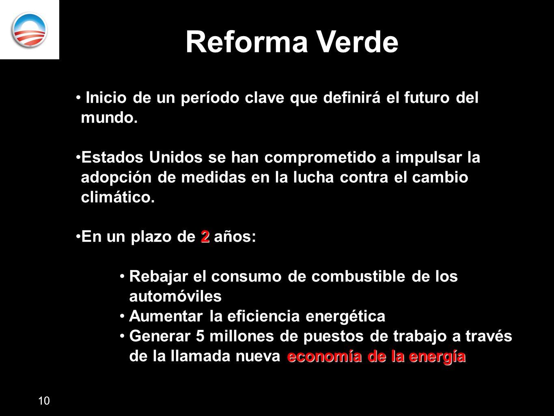 Reforma Verde Inicio de un período clave que definirá el futuro del mundo.