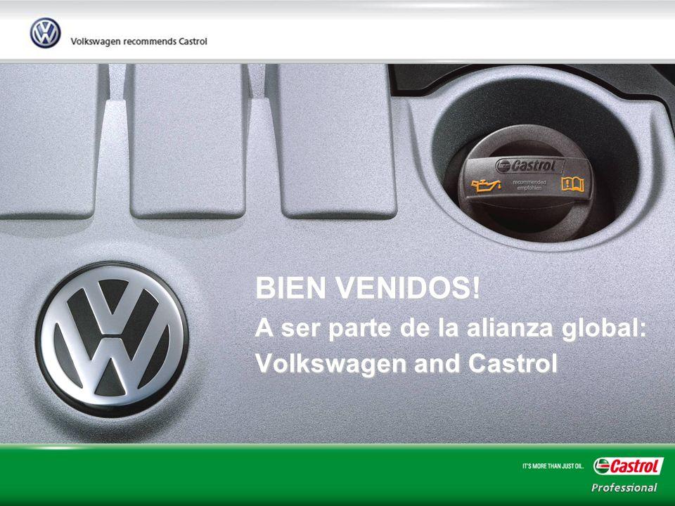 BIEN VENIDOS! A ser parte de la alianza global: Volkswagen and Castrol