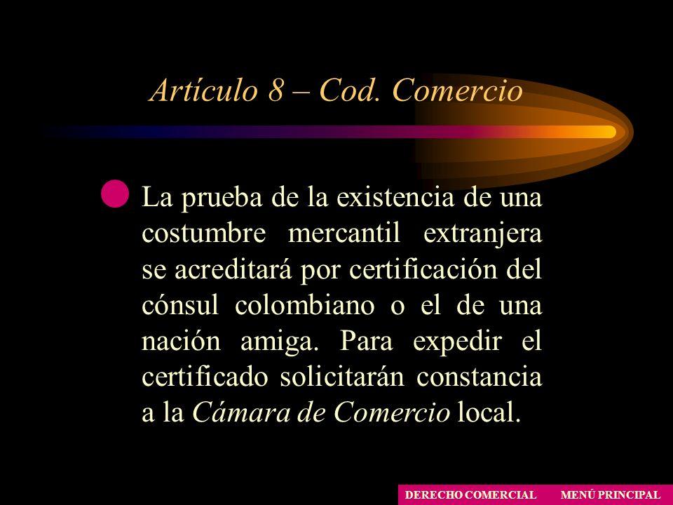 Artículo 8 – Cod. Comercio