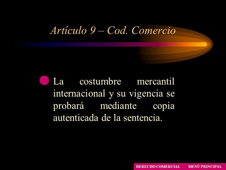 Artículo 9 – Cod. Comercio