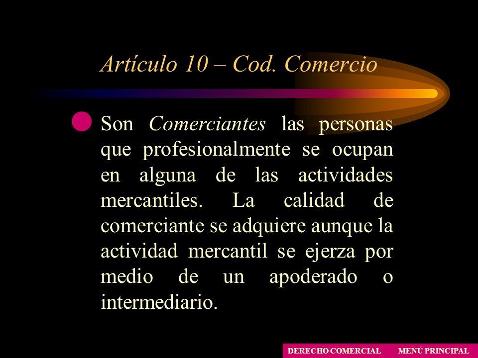 Artículo 10 – Cod. Comercio