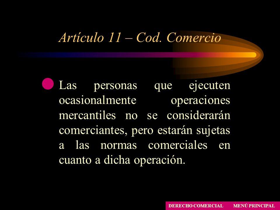 Artículo 11 – Cod. Comercio