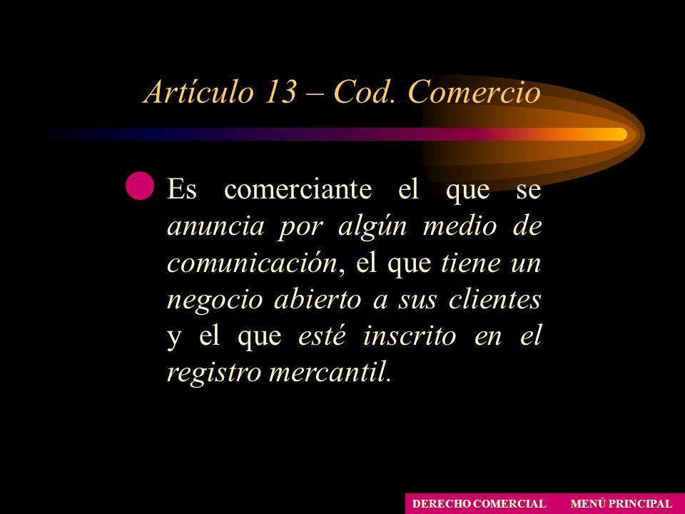 Artículo 13 – Cod. Comercio