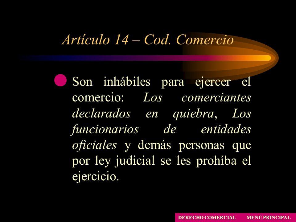 Artículo 14 – Cod. Comercio