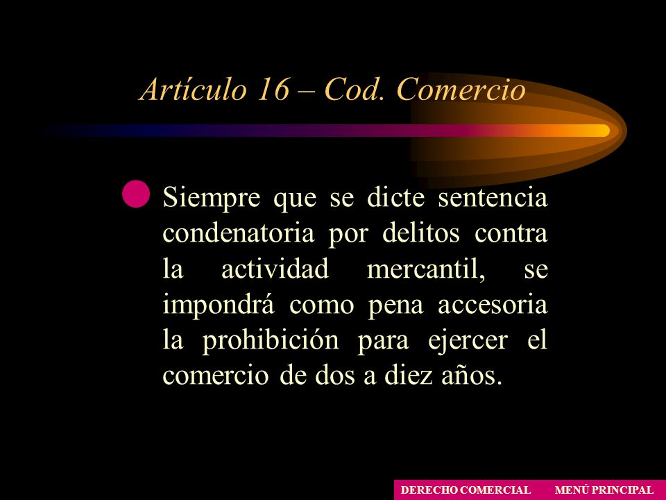 Artículo 16 – Cod. Comercio
