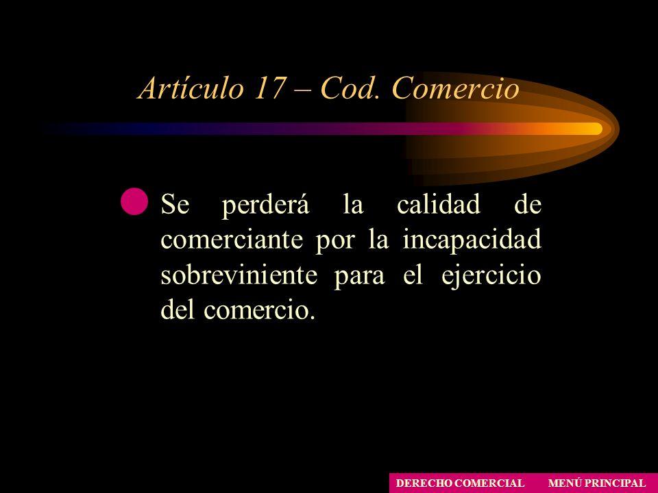 Artículo 17 – Cod. Comercio