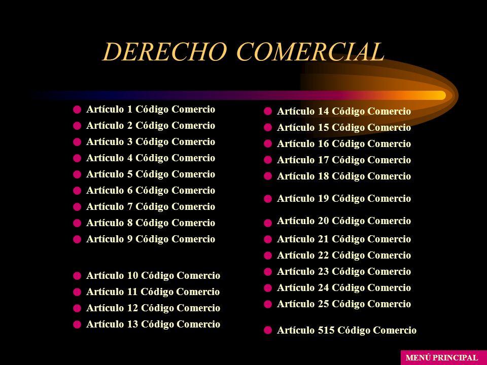 DERECHO COMERCIAL Artículo 1 Código Comercio