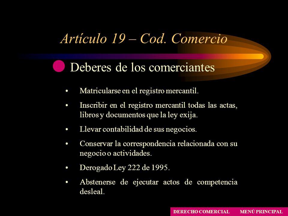 Artículo 19 – Cod. Comercio