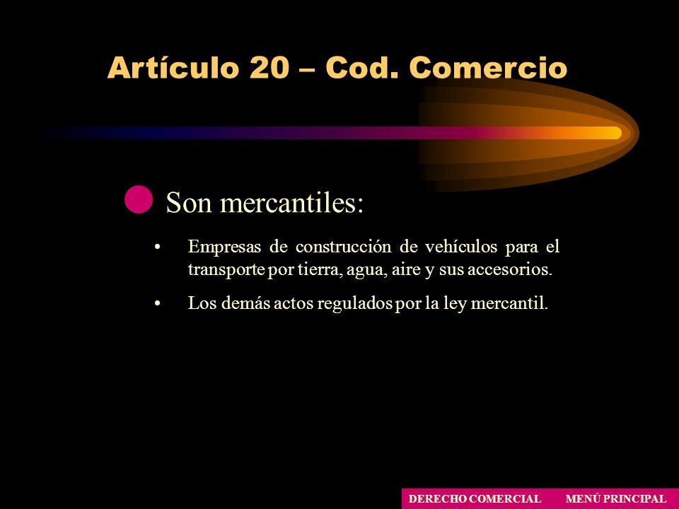 Artículo 20 – Cod. Comercio