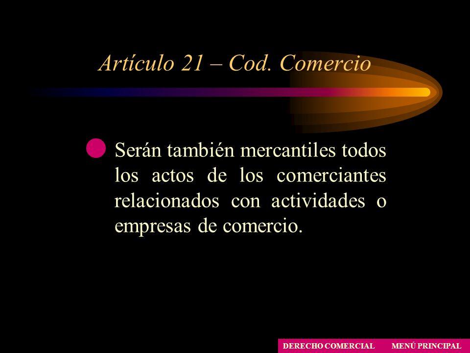 Artículo 21 – Cod. Comercio