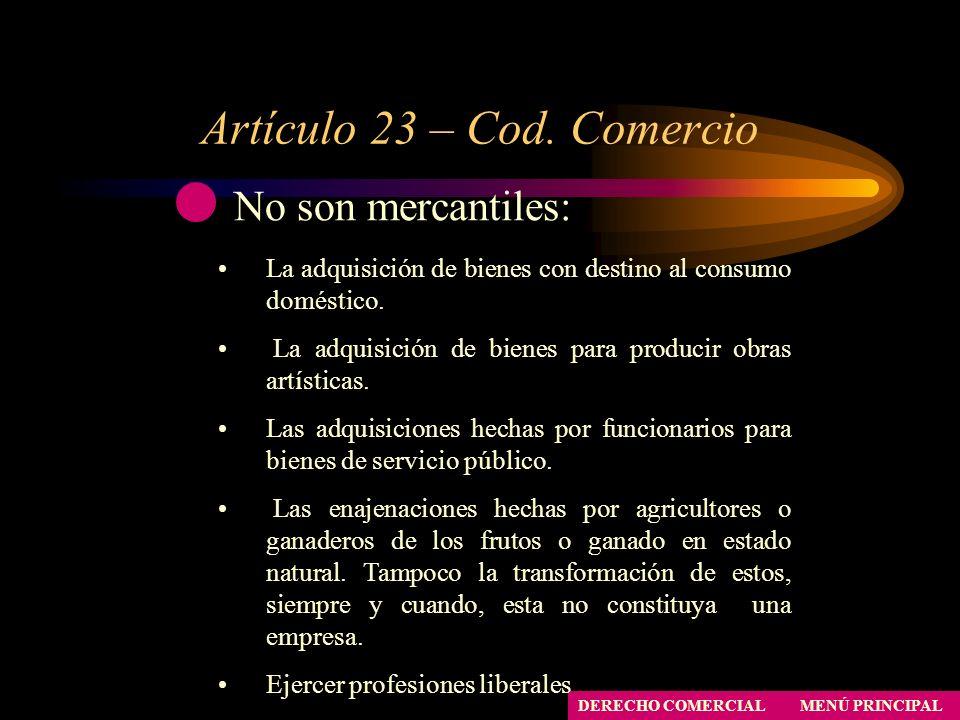 Artículo 23 – Cod. Comercio